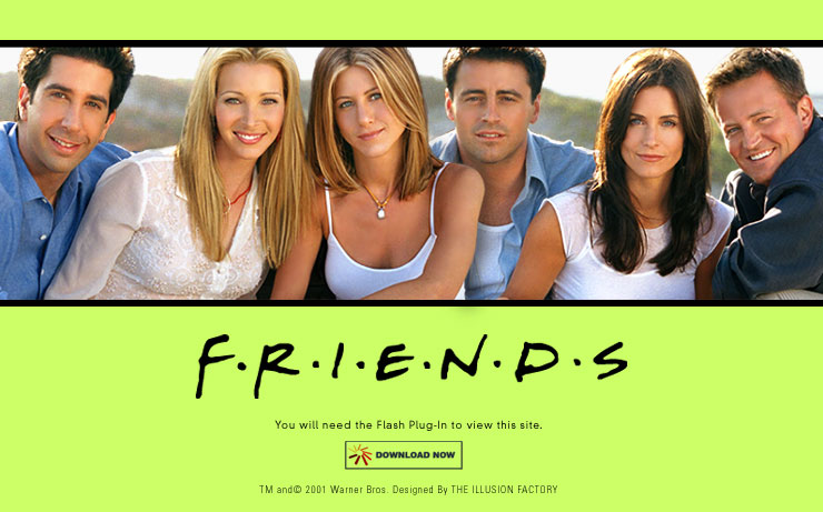 Friends is a TV show